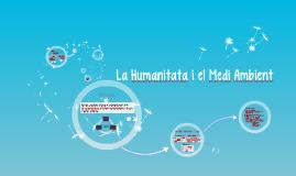 La Humanitata i el Medi Ambient