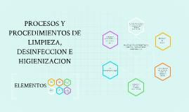 Procesos y procedimientos de limpieza desinfeccion e for Manual de limpieza y desinfeccion en industria alimentaria