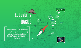 ECOcabañas en EntreAguas
