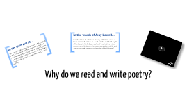 Why do we read and write poetry?