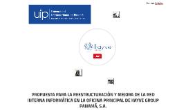 PROPUESTA PARA LA REESTRUCTURACIÓN Y MEJORA DE LA RED INTERN