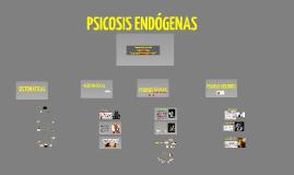 PSICOSIS ENDOGENAS