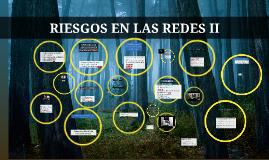 Copy of RIESGOS EN LAS REDES II