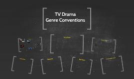 TV Drama Genre Conventions