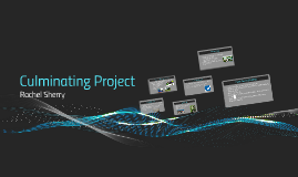 culmanating project Naches valley virtual academy – high school culminating project course course code: 04064 semester 1 due date: january 23, 2015 semester 2 due date: may 29, 2015.