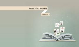 Meet Mrs. Martin