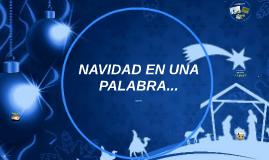 NAVIDAD EN UNA PALABRA...