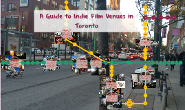 A Guide to Indie Film Venues in Toronto