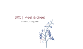 Copy of SRC Meet & Greet 2