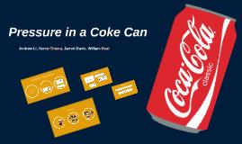 Copy of Pressure in a Coke Can