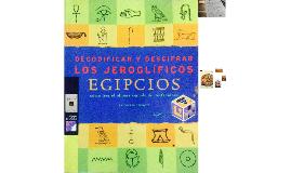 Jeroglíficos Egipcios. Clase de Español