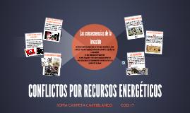 CONFLICTOS POR RECURSOS ENERGÉTICOS