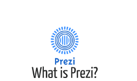 Copy of What is Prezi?