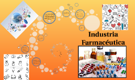 Copy of Copy of Industria Farmaceutica
