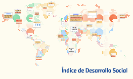 Copy of Índice de Desarrollo Social