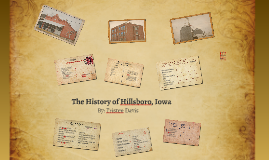 The History of Hillsboro, Iowa