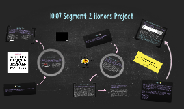 Copy of 10.07 Segment 2 Honors Project