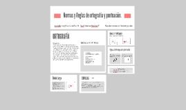 Copy of Normas y Reglas de ortografia y puntuacion.