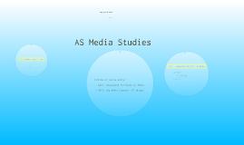 Copy of Copy of AS Media Studies