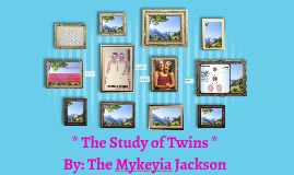 *The Study of Twins*