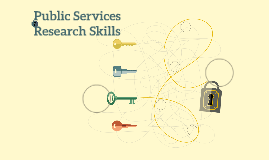 Public Services Research Skills