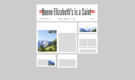 Queen Elizabeth's is a Saint