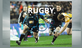Copy of RUGBY, UN DEPORTE DIFERENTE