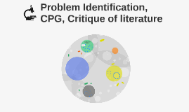 Problem Identification, CPG, Critique of literature
