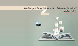 "Buchbesprechung ""Meinen Hass bekommt ihr nicht"" Antoine Leir"
