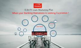 E.BATS Marketing Plan