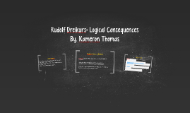 rudolf dreikurs logical consequences