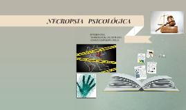 NECROPSIA   PSICOLÓGICA