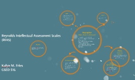 Copy of Reynolds Intellectual Assessment Scales (RIAS) by on Prezi
