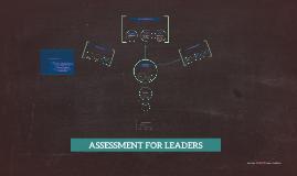 ASSESSMENT FOR LEADERS