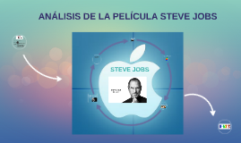 Analisis De La Pelicula Steve Jobs By Dulliana Quiroz On Prezi