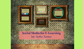 Social Media for E-Learning