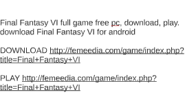 Final Fantasy VI full game free pc, download, play. download