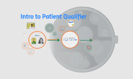 Intro to Patient Qualifier (PQ)