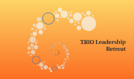TRiO Leadership Retreat