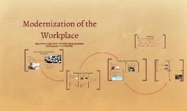 Modernization of the Workplace