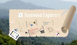 Rosewood Explorers