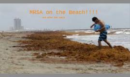 MRSA on the Beach!!!!