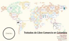 Tratados de Libre Comercio en Colombia