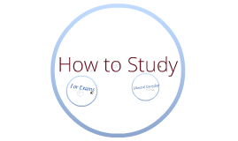 How to Study Workshop