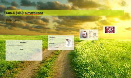 Gas-X (OTC): simethicone