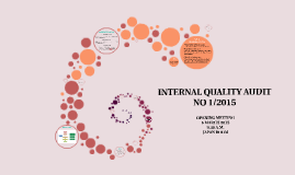 Copy of INTERNAL QUALITY AUDIT NO. 1/2015