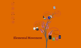 Elemental Movement