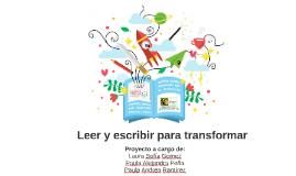 Leer y escribir para transformar