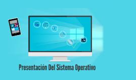 Copy of Presentación Del Sistema Operativo