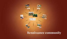 Renaissance community